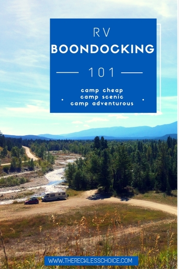 rv boondocking 101 the reckless choice